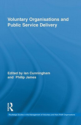 Voluntary Organisations and Public Service Delivery - Cunningham, Ian (Editor)