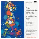 Vom Himmel hoch: Mendelssohn's Church Music