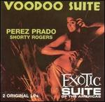 Voodoo Suite/Exotic Suite of the Americas