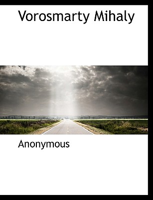 Vorosmarty Mihaly - Anonymous