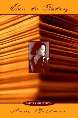 Vow to Poetry: Essays, Interviews & Manifestoes - Waldman, Anne