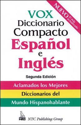 Vox Diccionario Compacto Espanol E Ingles - Naylor, Christopher, and Vox