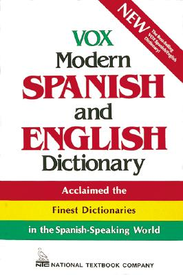 Vox Modern Spanish and English Dictionary - Vox