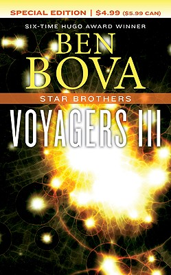 Voyagers III: Star Brothers - Bova, Ben, Dr.