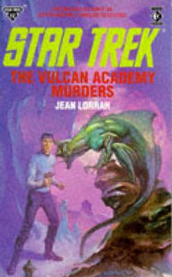 Vulcan Academy Murders - Lorrah, Jean