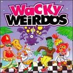 Wacky Weirdos