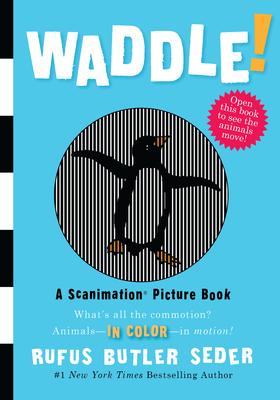 Waddle! - Seder, Rufus Butler