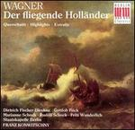 Wagner: Der fliegende Holländer (Highlights)