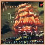 Wagner: Der fliegende Holl?nder