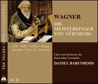 Wagner: Die Meistersinger von Nürnberg - Alfred Reiter (bass); Andreas Schmidt (tenor); Bernhard Schneider (tenor); Birgitta Svenden (mezzo-soprano);...