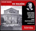 Wagner: Die Walküre - Astrid Varnay (vocals); Birgit Nilsson (vocals); Elisabeth Schartel (vocals); Georgine von Milinkovic (vocals);...