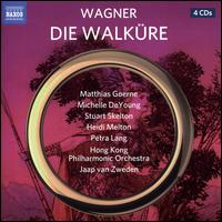 Wagner: Die Walküre - Falk Struckmann (bass baritone); Heidi Melton (soprano); Matthias Goerne (baritone); Michelle DeYoung (mezzo-soprano);...