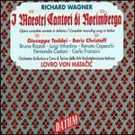 Wagner: I Mastri Cantori di Norímberga - Boris Christoff (vocals); Bruna Rizzoli (vocals); Carlo Franzini (vocals); Ezio de Giorgi (vocals); Fernanda Cadoni (vocals);...