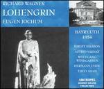 Wagner: Lohengrin [Bayreuth 1954]
