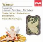 Wagner: Scenes from Tannh�user, Lohengrin & Die Walk�re