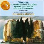 Wagner: Tannhäuser; Die Walküre; Tristan und Isolde; Götterdämmerung