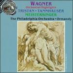 Wagner: Tristan/Tannhäuser/Meistersinger