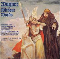 Wagner without Words - Cleveland Orchestra; George Szell (conductor)
