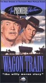 Wagon Train: The Willy Moran Story