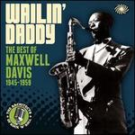 Wailin' Daddy : The Best of 1945-1959