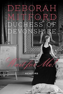 Wait for Me! - Mitford, Deborah
