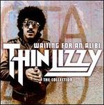 Waiting for an Alibi: The Collection - Thin Lizzy