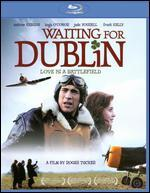 Waiting for Dublin [Blu-ray]