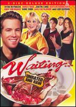 Waiting... [P&S] [Unrated and Raw Deluxe Edition] [2 Discs]