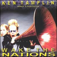 Wake the Nations - Ken Tamplin