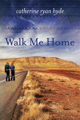 Walk Me Home - Hyde, Catherine Ryan