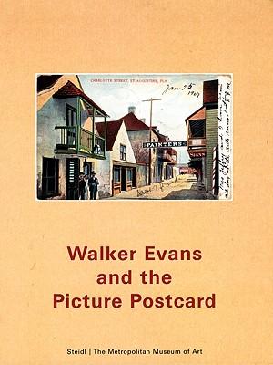 Walker Evans and the Picture Postcard - Rosenheim, Jeff L