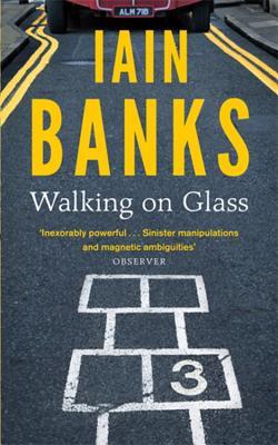 Walking on Glass - Banks, Iain