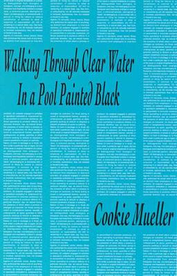 Walking Through Clear Water in a Pool Painted Black - Mueller, Cookie