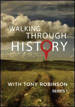 Walking Through History with Tony Robinson: Series 1