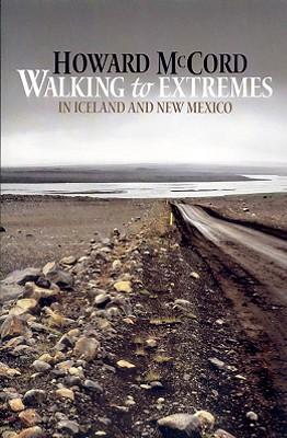 Walking to Extremes - McCord, Howard