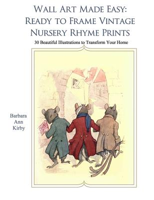 Wall Art Made Easy Ready To Frame Vintage Nursery Rhymes 30 Beautiful Ilrations