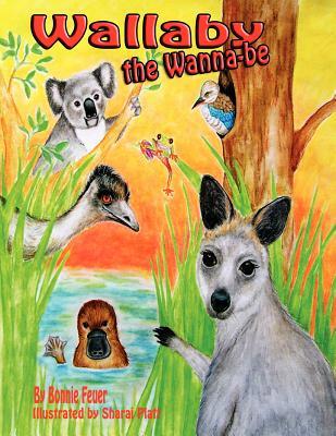 Wallaby the Wannabe - Feuer, Bonnie