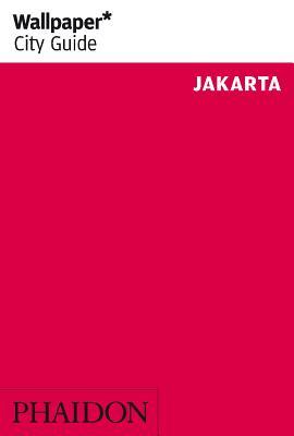 Wallpaper* City Guide Jakarta - Wallpaper*