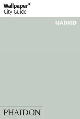 Wallpaper* City Guide Madrid - Wallpaper*