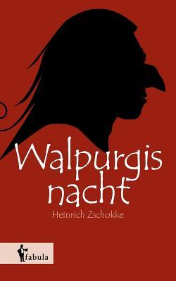 Walpurgisnacht - Zschokke, Heinrich