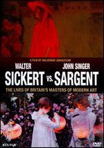 Walter Sickert vs. John Singer Sargent: The Lives of Britain's Masters of Modern Art