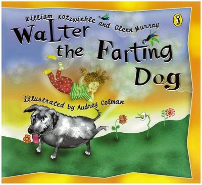 Walter the Farting Dog - Kotzwinkle, William