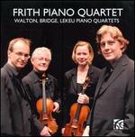 Walton, Bridge, Lekeu: Piano Quartets