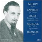 Walton: Façade; Lambert: Rio Grande; Bliss: Things to Come; Warlock: The Curlew; etc.