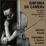 Walton: Fa�ade; Stravinsky: L'Histoire du Soldat