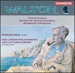 Walton: Viola Concerto, Sonata for String Orchestra; Hindemith Variations