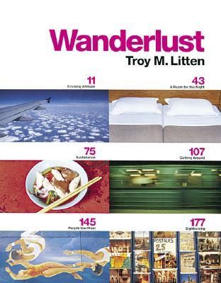 Wanderlust - Litten, Troy M