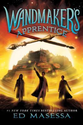 Wandmaker's Apprentice - Masessa, Ed