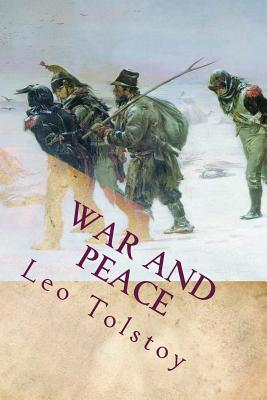 War and Peace - Tolstoy, Leo Nikolayevich, Count
