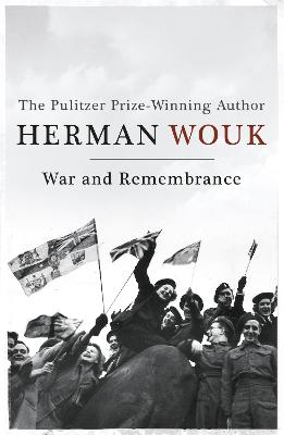 War and Remembrance - Wouk, Herman